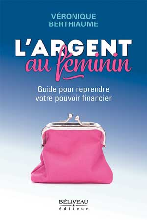 https://www.amazon.ca/Largent-f%C3%A9minin-reprendre-financier-D%C3%A9veloppement-ebook/dp/B076HWCS5H
